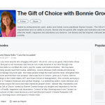 The Gift of Choice with Bonnie Groessl and Maria Kellis