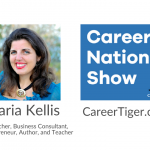 Career Nation Show with Maria Kellis